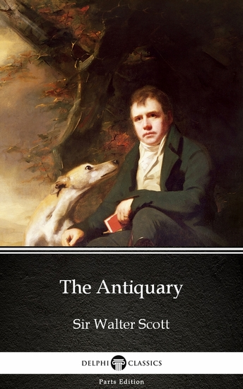 The Antiquary by Sir Walter Scott (Illustrated) - cover