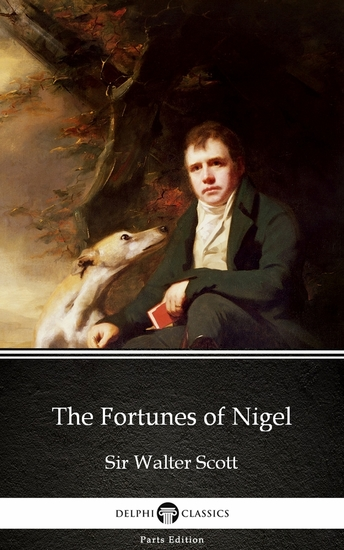 The Fortunes of Nigel by Sir Walter Scott (Illustrated) - cover