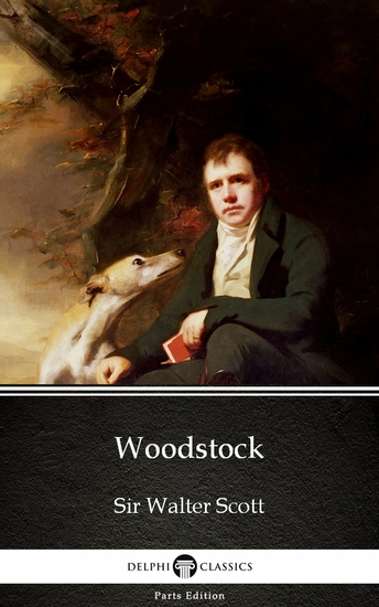 Woodstock by Sir Walter Scott (Illustrated) - cover