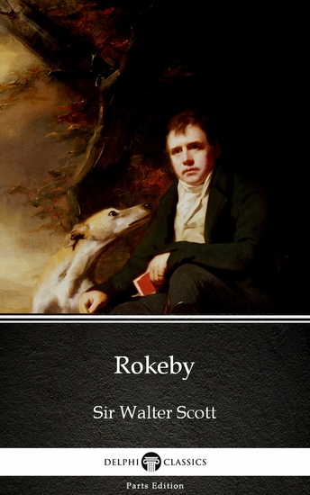 Rokeby by Sir Walter Scott (Illustrated) - cover