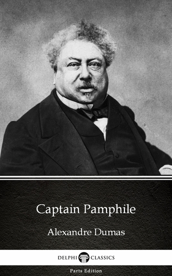 Captain Pamphile by Alexandre Dumas (Illustrated) - cover