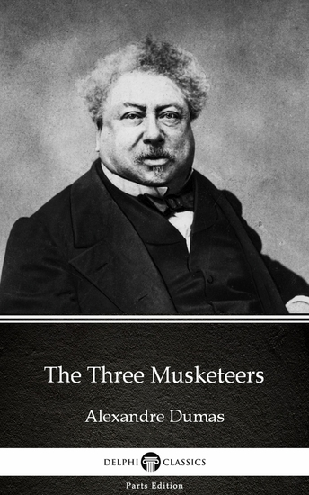 The Three Musketeers by Alexandre Dumas (Illustrated) - cover