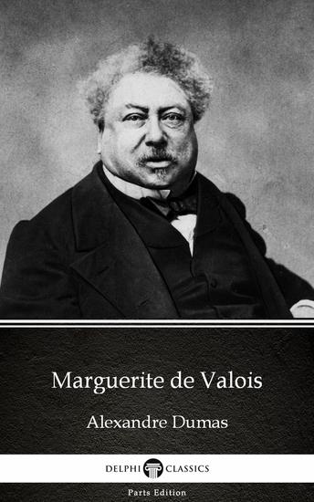Marguerite de Valois by Alexandre Dumas (Illustrated) - cover