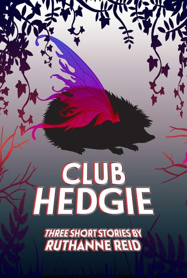 Club Hedgie (and Other Stories) - Among the Mythos - cover