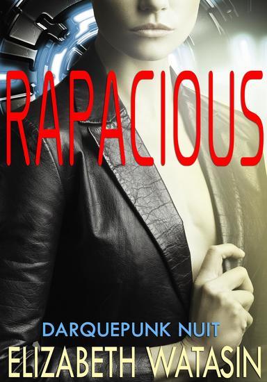Rapacious - Darquepunk Nuit #1 - cover