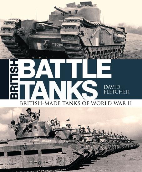 British Battle Tanks - British-made tanks of World War II - cover