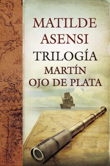 Trilogía Martín Ojo de Plata - cover