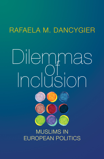 Dilemmas of Inclusion - Muslims in European Politics - cover
