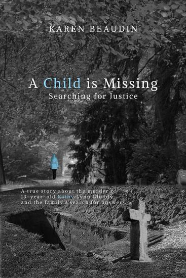 A Child is Missing - Searching for Justice - cover