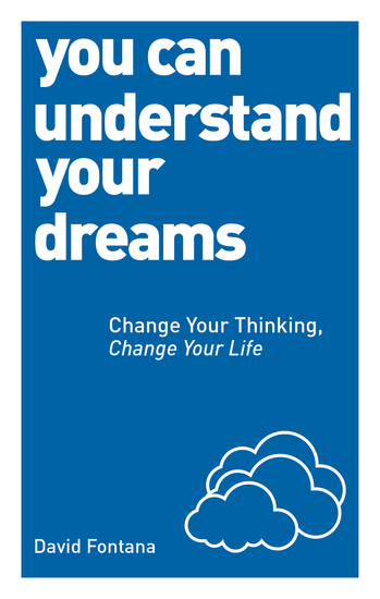You Can Understand Your Dreams - Change Your Thinking Change Your Life - cover