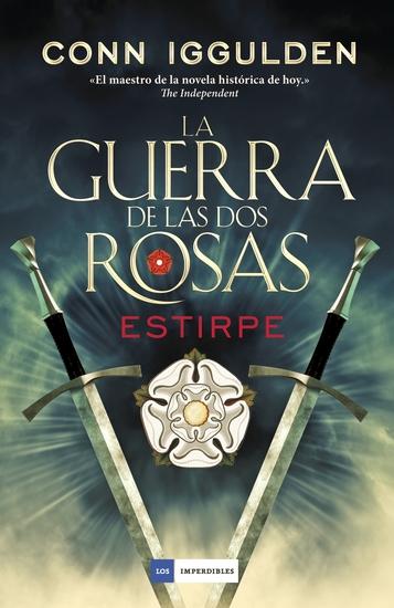 La guerra de las Dos Rosas - Estirpe - cover