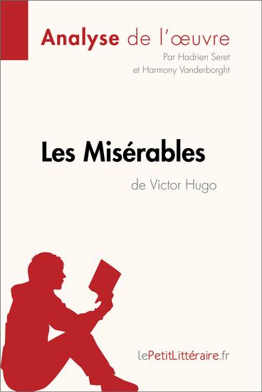 Les Misérables de Victor Hugo (2) - Comprendre la littérature avec lePetitLittérairefr - cover