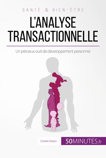 L'analyse transactionnelle - Un précieux outil de développement personnel - cover