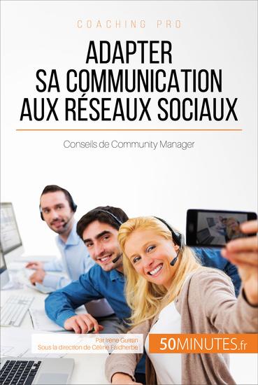 Adapter sa communication aux réseaux sociaux - Conseils de Community Manager - cover