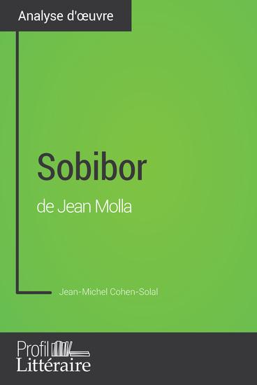 Sobibor de Jean Molla (Analyse approfondie) - Approfondissez votre lecture des romans classiques et modernes avec Profil-Litterairefr - cover