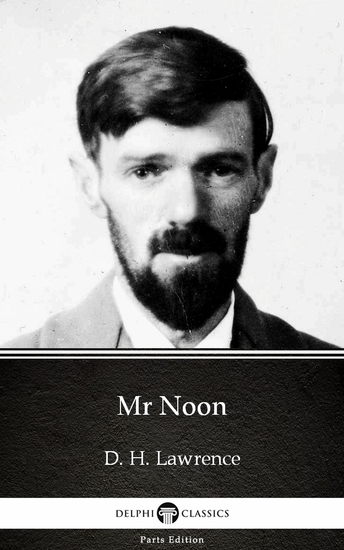 Mr Noon by D H Lawrence (Illustrated) - cover