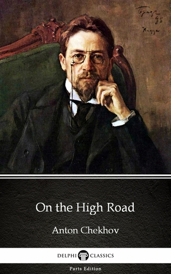 On the High Road by Anton Chekhov (Illustrated) - cover