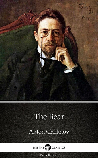The Bear by Anton Chekhov (Illustrated) - cover