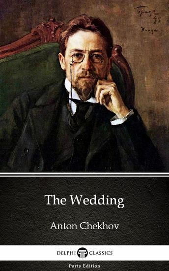 The Wedding by Anton Chekhov (Illustrated) - cover