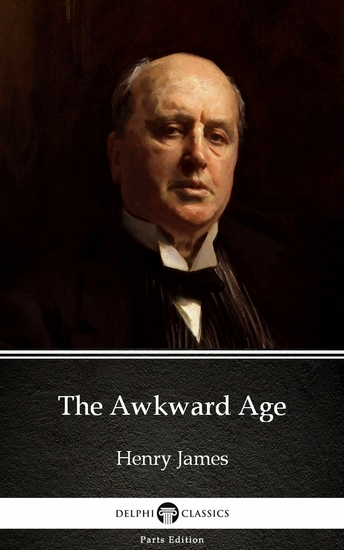The Awkward Age by Henry James (Illustrated) - cover