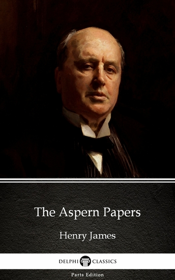 The Aspern Papers by Henry James (Illustrated) - cover