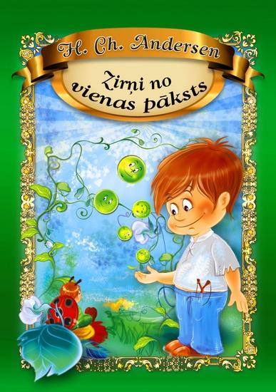 Zirņi no vienas pāksts (Latvian Edition) - cover