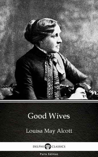 Good Wives by Louisa May Alcott (Illustrated) - cover
