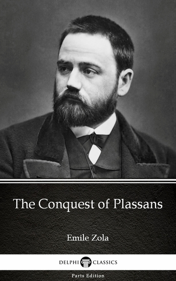 The Conquest of Plassans by Emile Zola (Illustrated) - cover