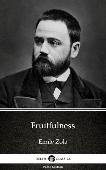Fruitfulness by Emile Zola (Illustrated) - cover