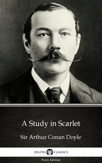A Study in Scarlet by Sir Arthur Conan Doyle (Illustrated) - cover