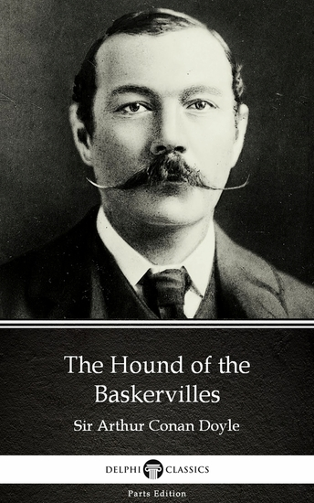 The Hound of the Baskervilles by Sir Arthur Conan Doyle (Illustrated) - cover
