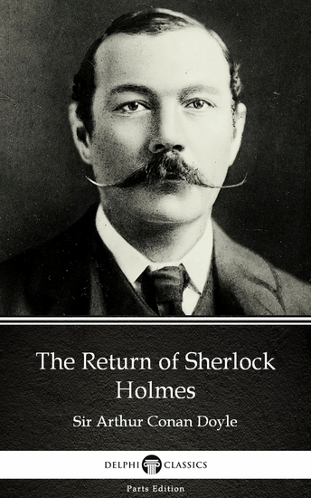 The Return of Sherlock Holmes by Sir Arthur Conan Doyle (Illustrated) - cover