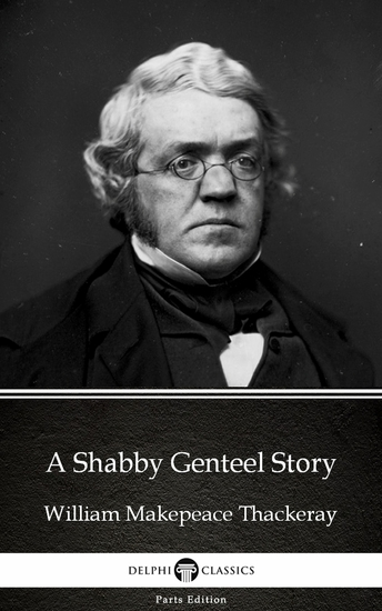 A Shabby Genteel Story by William Makepeace Thackeray (Illustrated) - cover