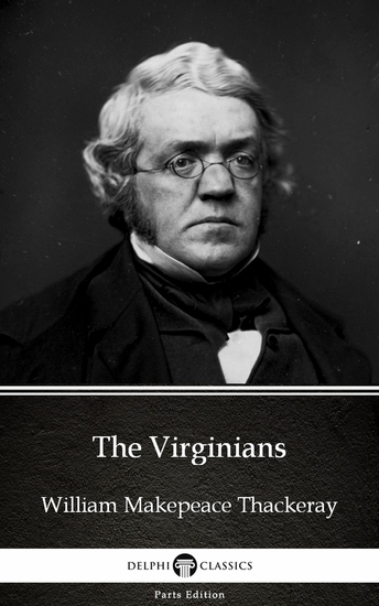 The Virginians by William Makepeace Thackeray (Illustrated) - cover