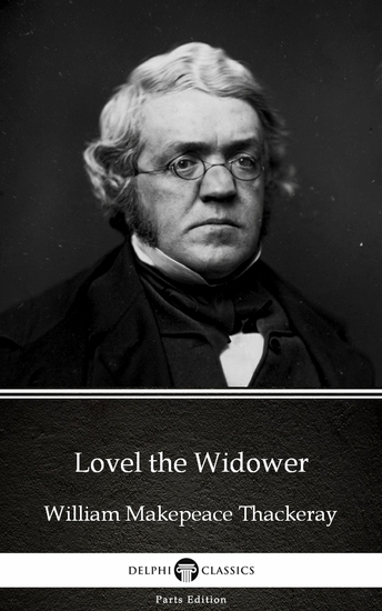 Lovel the Widower by William Makepeace Thackeray (Illustrated) - cover