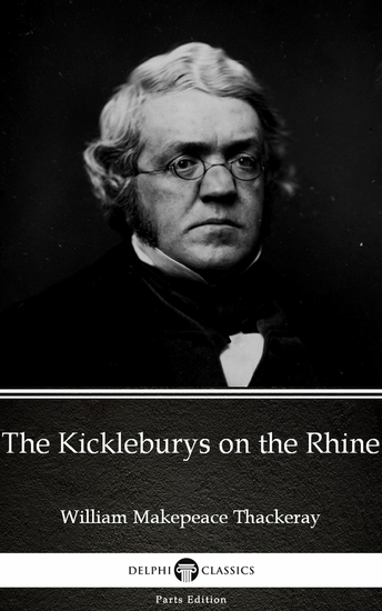 The Kickleburys on the Rhine by William Makepeace Thackeray (Illustrated) - cover