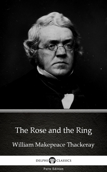 The Rose and the Ring by William Makepeace Thackeray (Illustrated) - cover