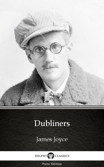Dubliners by James Joyce (Illustrated) - cover