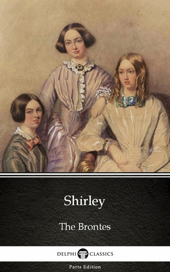 Shirley by Charlotte Bronte (Illustrated) - cover
