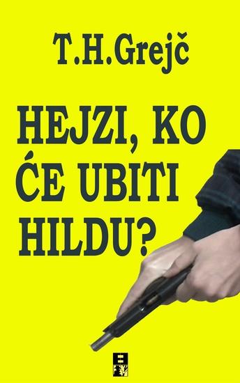 Hejzi ko će ubiti Hildu? - cover