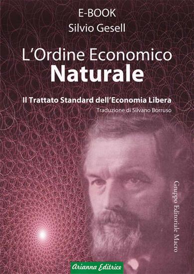 Ordine economico naturale - Il trattato standard dell'economia libera - cover