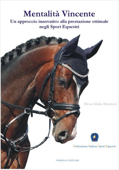Mentalità Vincente - Un approccio innovativo alla prestazione ottimale negli sport equestri - cover