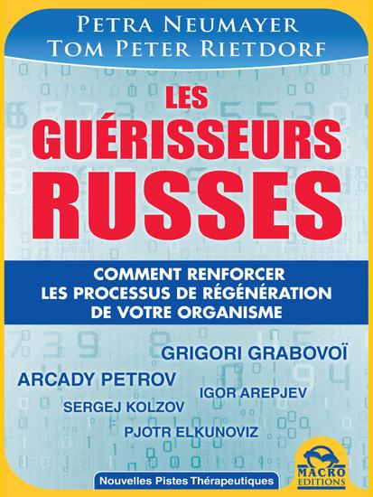 Les Guérisseurs Russes - Comment renforcer les processus de régénération de votre organisme - cover