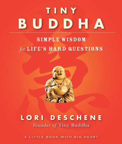 Tiny Buddha - Simple Wisdom for Life's Hard Questions - cover