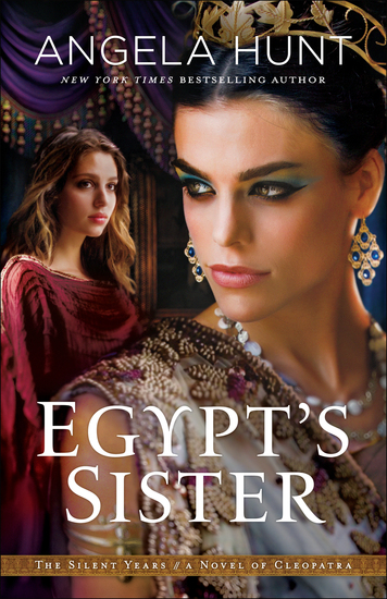 Egypt's Sister (The Silent Years Book #1) - A Novel of Cleopatra - cover