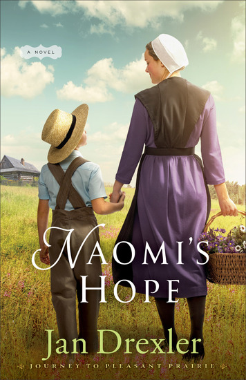 Naomi's Hope (Journey to Pleasant Prairie Book #3) - cover