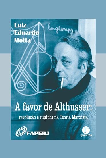A favor de Althusser - revolução e ruptura na Teoria - cover