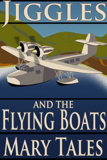 Jiggles and the Flying Boats - Jiggles #3 - cover