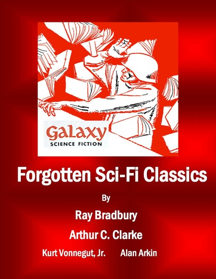 Forgotten Sci-Fi Classics - A Compilation from Galaxy Science Fiction Issues - cover