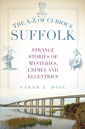 The A-Z of Curious Suffolk - cover